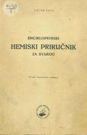 Enciklopedijski hemiski priručnik za svakoga Viktor Kunc meki uvez