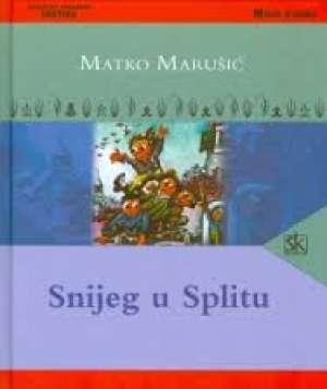 Snijeg u Splitu Marušić Matko tvrdi uvez