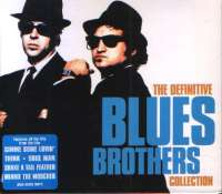 The definitive collection Blues Brothers