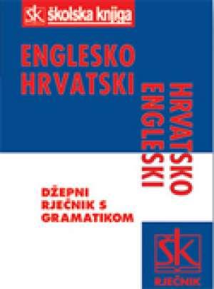 Gordana Mikulić - Englesko hrvatski hrvatsko engleski džepni rječnik s gramatikom