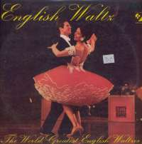 Gramofonska ploča Das Orchester Claudius Alzner English Waltz / The World Greatest English Waltzes LSE 70569, stanje ploče je 9/10