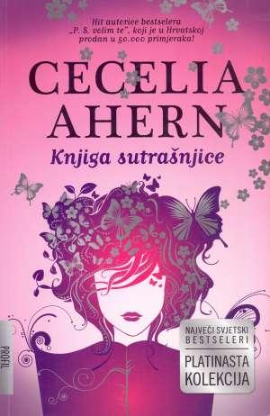 Ahern Cecelia - Knjiga sutrašnjice