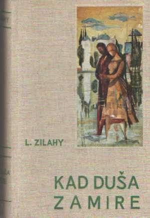 Kad duša zamire Zilahy Lajos tvrdi uvez