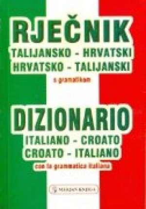 Talijansko hrvatski hrvatsko talijanski rječnik s gramatikom Mario Simonelli / Priredio tvrdi uvez