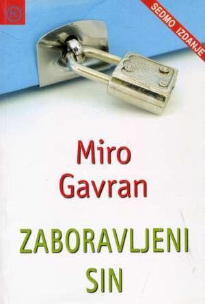 Gavran Miro - Zaboravljeni sin