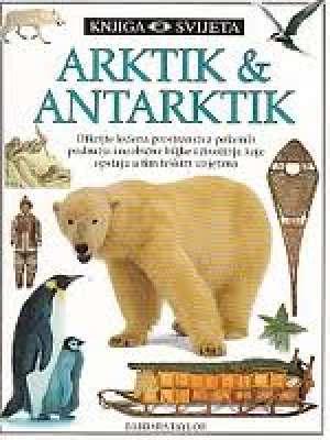 Barbara Taylor - Arktik i antarktik - knjiga svijeta
