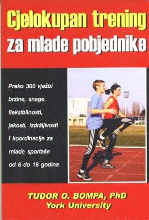Tudor O.bompa  - Cjelokupan trening za mlade pobjednike
