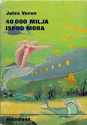 40 000 milja ispod mora Verne Jules tvrdi uvez