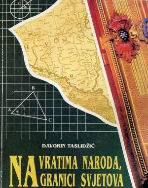 Davorin Taslidžić - Na vratima naroda, na granici svjetova