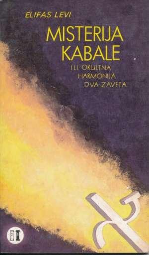 Misterija kabale ili okultna harmonija dva zaveta Elifas Levi meki uvez