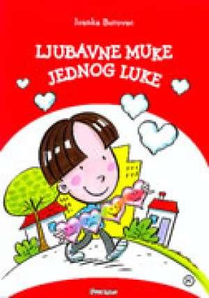 Ljubavne muke jednog Luke Borovac Ivanka meki uvez