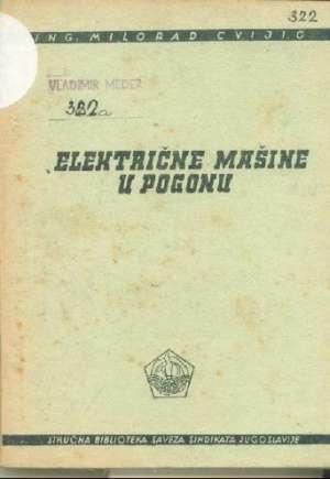 Električne mašine u pogonu Milorad Cijić meki uvez