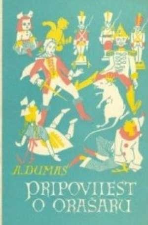 Pripovijest o orašaru Dumas Alexandre tvrdi uvez