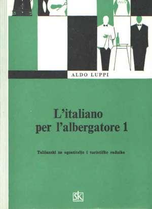 Aldo Luppi - L italiano per l albergatore 1
