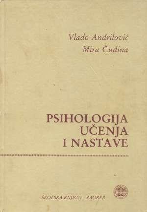 Vlado Andrilović, Mira Čudina - Psihologija učenja i nastave