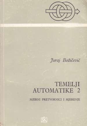 Temelji automatike 2 Juraj Božičević meki uvez