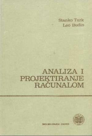 Analiza i projektiranje računalom Stanko Turk, Leo Budin tvrdi uvez