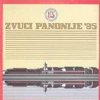 Gramofonska ploča Razni Izvođači Zvuci Panonije '85 LSY-65063/4, stanje ploče je 10/10