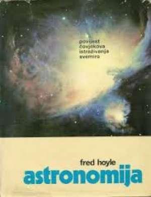 Fred Hoyle - Astronomija - povijest čovjekova istraživanja svemira