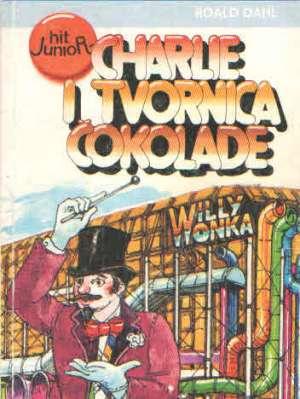 Dahl Roald - Charlie i tvornica čokolade