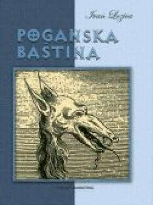 Poganska baština Ivan Lozica tvrdi uvez