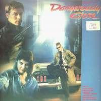 Gramofonska ploča Dangerously Close - Original Motion Picture Soundtrack  3204-1, stanje ploče je 8/10