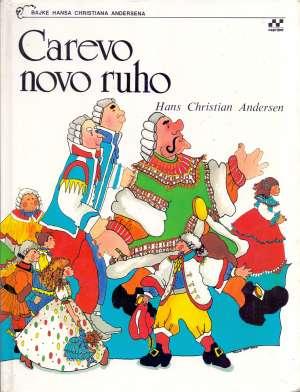 Hans Christian Andersen - Carevo novo ruho