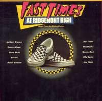 Gramofonska ploča Fast Times At Ridgemont High - Music From The Motion Picture  K 99246, stanje ploče je 10/10