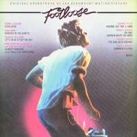 Gramofonska ploča Kenny Loggins / Deniece Williams / Bonnie Tyler... Footloose (Original Soundtrack Of The Paramount Motion Picture) CBS 70246, stanje ploče je 10/10
