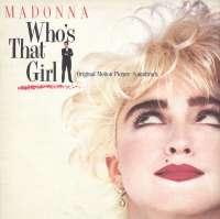 Gramofonska ploča Madonna Who's That Girl - Original Motion Picture Soundtrack LSWB 71026, stanje ploče je 10/10