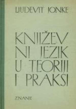 Književni jezik u teoriji i praksi Ljudevit Jonke tvrdi uvez