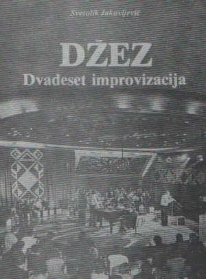 Svetolik Jakovljević - Džez - dvadeset improvizacija