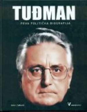 Tuđman - prva politička biografija James J. Sadkovich tvrdi uvez