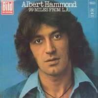 Gramofonska ploča Albert Hammond 99 Miles From L.A. EPC 80953, stanje ploče je 8/10