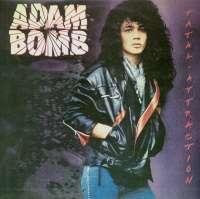 Gramofonska ploča Adam Bomb Fatal Attraction 26545, stanje ploče je 10/10