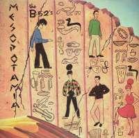 Gramofonska ploča B-52's Mesopotamia LSI 73144, stanje ploče je 9/10