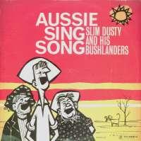 Gramofonska ploča Slim Dusty And His Bushlanders Aussie Sing Song OSX 7668, stanje ploče je 9/10