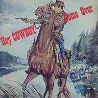 Gramofonska ploča Billy White And His Blackies Hey Cowboy Come Over LPL 2000258, stanje ploče je 9/10