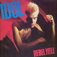 Gramofonska ploča Billy Idol Rebell Yell 205 961, stanje ploče je 10/10