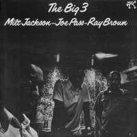 Gramofonska ploča Milt Jackson / Joe Pass / Ray Brown The Big 3 LP 4372, stanje ploče je 9/10