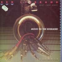 Gramofonska ploča Ben Liebrand Featuring Tony Scott Move To The Bigband 656176 6, stanje ploče je 8/10