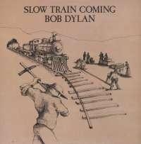 Gramofonska ploča Bob Dylan Slow Train Coming CBS 86095, stanje ploče je 10/10