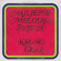 Gramofonska ploča Krunoslav Cigoj Najljepše Melodije Svijeta LSVG 8, stanje ploče je 9/10