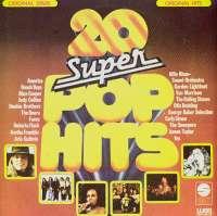 Gramofonska ploča 20 Super Pop Hits 20 Super Pop Hits 48 002, stanje ploče je 9/10