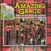 Gramofonska ploča Royal Scots Dragoon Guards Amazing Grace - The Original Version CDS 1157, stanje ploče je 9/10