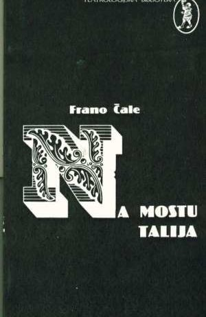 Frano Čale - Na mostu Talija
