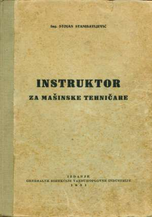 Stojan Stanisavljević - Instruktor za mašinske tehničare
