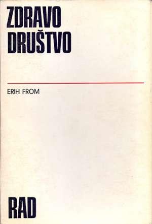 Zdravo društvo Erich Fromm meki uvez