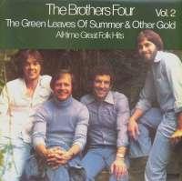 Gramofonska ploča Brothers Four Green Leaves Of Summer & Other Gold - All-Time Great Folk Hits Vol.2 2220784, stanje ploče je 9/10