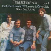 Gramofonska ploča Brothers Four Green Leaves Of Summer & Other Gold - All-Time Great Folk Hits Vol.2 2220784, stanje ploče je 10/10